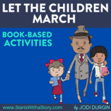 LET THE CHILDREN MARCH Activities and Read Aloud Lessons