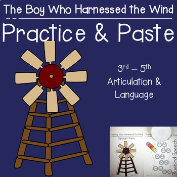 The Boy Who Harnessed the Wind Book Companion for Mixed Group Speech Therapy
