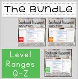 Benchmark Assessment System BUNDLE Q-Z