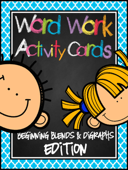 Word Work Activity Cards--200+ Beginning Blends & Digraphs Edition