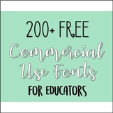 200+ FREE Commercial Use Fonts for Educators