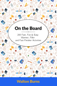 200 Fast, Fun, Easy Warmer, Filler, Do-Now or Fast Finishers Activities