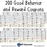 200 Good Behavior and Reward Coupons