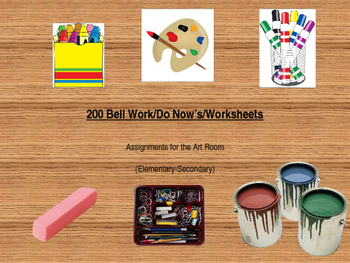 200 Page Art Worksheet / Do Now / Bell Work / Sub Plans  BUNDLE