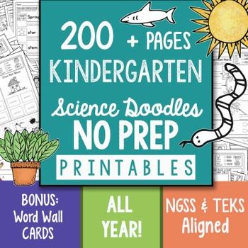 200+ Page NO PREP Science Doodles Kindergarten Printables Full Year