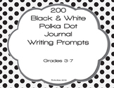 200 Black and White Polka Dot Journal Writing Prompt Task Cards