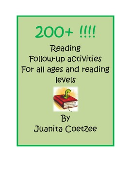 200+ Reading Follow-up activities