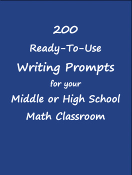 200 Ready-to-Use Algebra and Geometry Writing Prompts