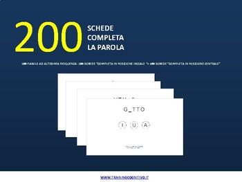 """200 schede """"Completa la parola"""" (parole ad altissima frequenza)"""