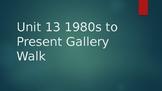 2000s to Present Unit Gallery Walk