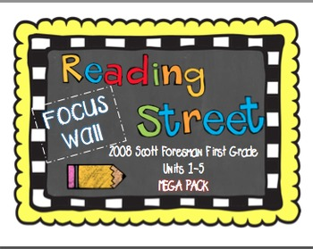 2008 First Grade Reading Street Focus Wall Mega Pack