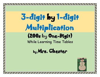 200s by One-Digit Multiplication While Learning Time Tables