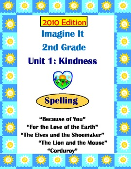 2010 Edition Imagine It Grade 2 Unit 1 Kindness Spelling Activities