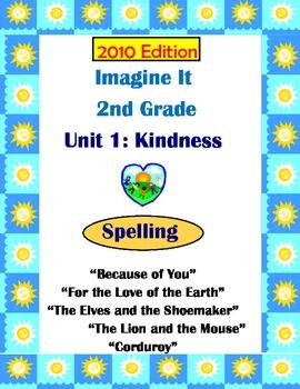 2010 Edition Imagine It Grade 2 Unit 1 Kindness Spelling A