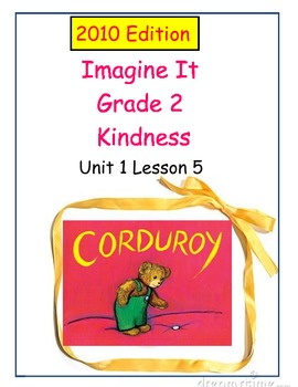 2010 Edition Imagine It Grade 2 Unit 1 Lesson 5 Corduroy Pack