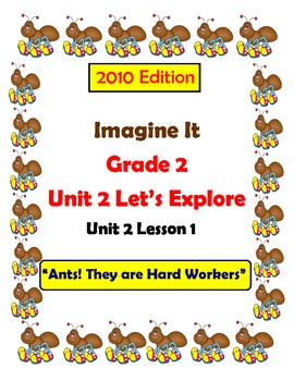 2010 Edition Imagine It Grade 2 Unit 2 Lesson 1 Ants! They are Hard Workers Pack