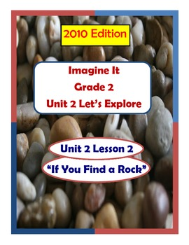 2010 Edition Imagine It Grade 2 Unit 2 Lesson 2 If You Find a Rock Pack