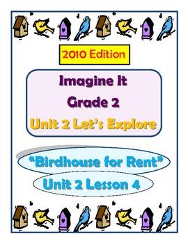 2010 Edition Imagine It Grade 2 Unit 2 Lesson 4 Birdhouse for Rent Pack