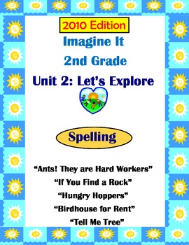 2010 Edition Imagine It Grade 2 Unit 2 Let's Explore Spell