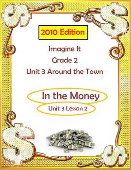 2010 Edition Imagine It Grade 2 Unit 3 Lesson 2 In the Money Pack