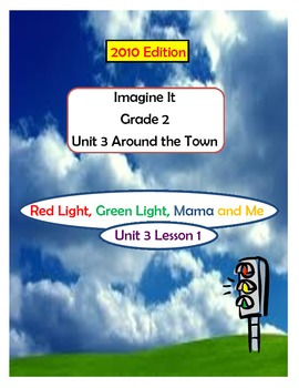 2010 Edition Imagine It Grade 2 Unit 3 Ln 1 Red Light Gree