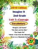 2010 Edition Imagine It Grade 2 Unit 5 Courage Vocabulary Activities