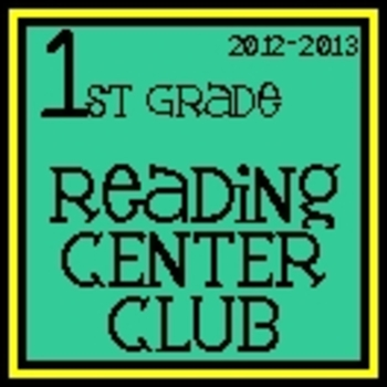 2012-2013 First Grade Reading Center Club PART 1