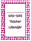 2012-2013 Pink Dots Teacher Planner/Calendar