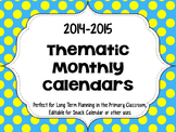 2014-2015 Thematic Calendars FOR PLANNING/SNACKS/ NEWSLETTERS