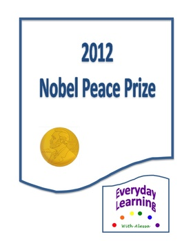 Nobel Peace Prize World History and Current Events