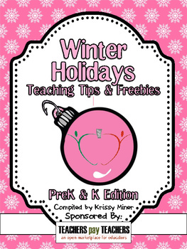 2012 Winter Holidays Tips and Freebies: PK-K Edition