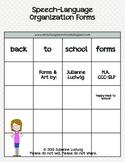 Speech-Language Therapy Organization Forms
