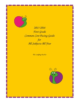 2013-2014 First Grade Common Core Pacing Guide for All Sub