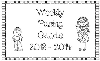 2013-214 Weekly Pacing Guide
