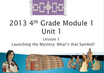 2013 ELA Module 1 Unit 1 Engage NY 4th Grade Common Core