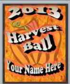2013 Harvest Ball Graphic, Customized with Your Name
