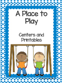 Reading Street, A Place to Play, Centers and Printables For All Ability Levels