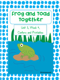 Centers and Printables For All Ability Levels, Frog and Toad Together