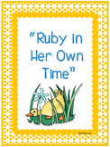 Centers and Printables, Ruby in Her Own Time, Reading Street