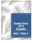 2013 Reading Street: Unit 1, Week 2 Decodables and Story