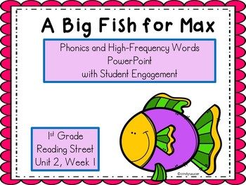 Reading Street, A BIg Fish for Max, Interactive Powerpoint