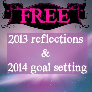 2013 reflections and 2014 goal setting activity