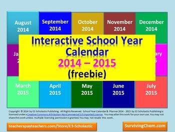 2014 - 2015 Interactive School Year Calendar (FREEBIE)