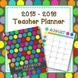 2015-2016 Polka Dot Teacher Planner (Teacher Binder)