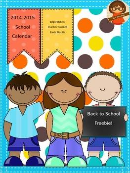2014-2015 School Year Calendar Freebie