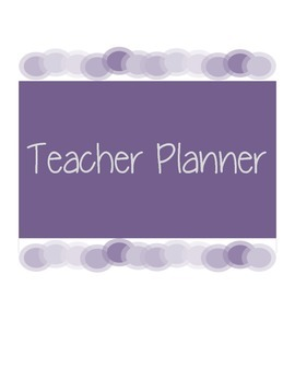 2014-2015 Teacher Planner (with monthly calendars, title pages, etc.)