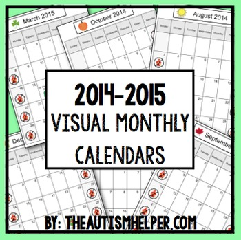 2014-2015 Visual Monthly Calendars for Children with Autism