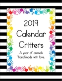 "2019 Calendar Critters.  A Year of Animals ""Hand""made with Love."