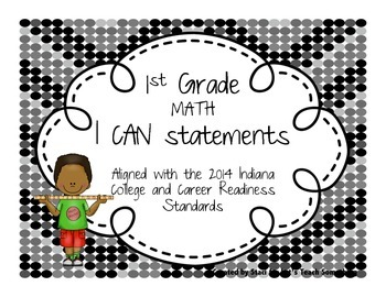 """2014 Indiana Standards  """"I can"""" statements for 1st Grade Math & Reading"""