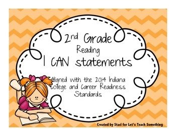 """2014 Indiana Standards  """"I can"""" statements for 2nd Grade Reading"""